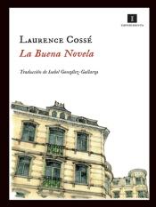 La buena novela Cosse