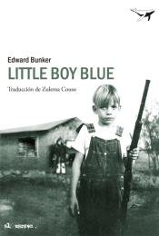 Little Boy Blue - Edward Bunker