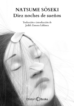 Diez Noches de Sueños - Natsume Soseki - Chidori Books
